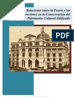 Relaciones Entre La Teoría y Las Concreciones en La Conservación Del Patrimonio Cultural Edificado