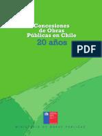 Concesiones de Obras Públicas en Chile 20 años
