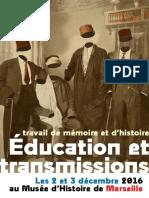 Éducation et transmissions. Travail de mémoire et d'histoire - 2&3 décembre 2016 à Marseille