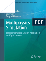 (Simulation Foundations, Methods and Applications) Ercan M. Dede, Jaewook Lee, Tsuyoshi Nomura (Auth.)-Multiphysics Simulation_ Electromechanical System Applications and Optimization-Springer-Verlag L