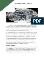 Terra Características, Núcleo, Manto e Litosfera