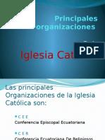 Principales Organizaciones Catolicas