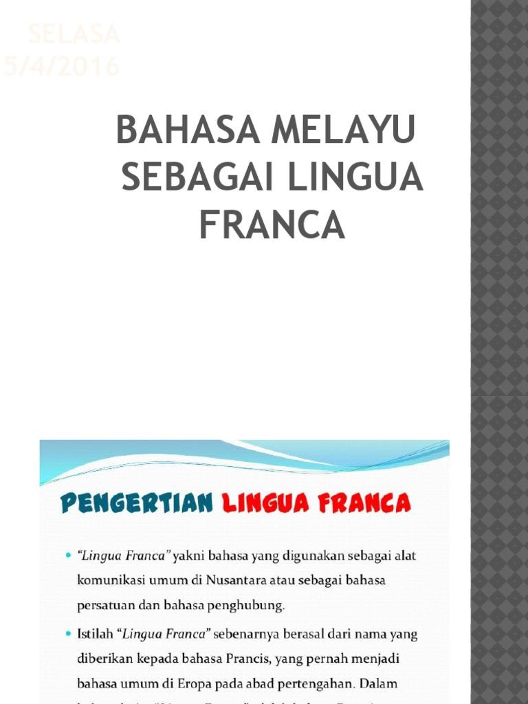 Bahasa Melayu Sebagai Lingua Franca