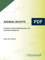 Animal Rights_A Subject Guide, Bibliography, and Internet Companion - John Kistler (2000).pdf