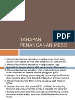 Tahapan Penanganan MESO