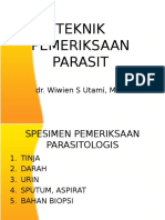 Teknik Pemeriksaan Parasit [Dr. Wiwien]