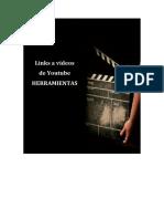 HERRAMIENTAS Links a videos de youtube.pdf