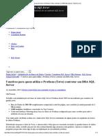 DBA SQL Server Otimizando Protheus