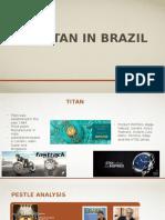 Launching Titan in Brazil
