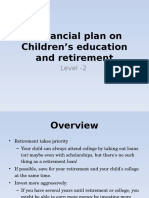 A Financial Plan on Children's Education and Retirement