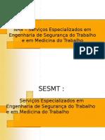 05 - NR4 - Servicos Especializados Em Engenharia de Seguranca e Em Medicina Do Trabalho