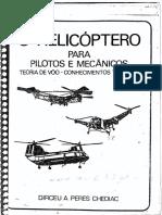 O Helicóptero Para pilotos e mecânicos