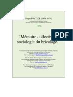 Mémoire Collective Et Sociologie Du Bricolage - [Roger Bastide]