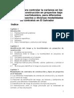Métodos Para Controlar La Varianza en Los Costos de Construcción en Proyectos Bajo Riesgo e Incertidumbre, Para Diferentes Tipos de Proyectos y Diversas Modalidades de Contratos en El Salvador