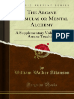 The Arcane Formulas or Mental Alchemy