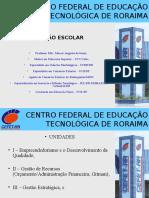1 Gestão Escolar 2008.1 - Ed. Física