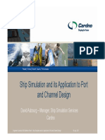 Ship Simulation and ItsApplication to Port and Channel Design