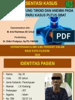 Case - Anemia, Tiroid Heart Disease, Bekas Tb