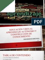 Educación Virtual Aprendizaje Autónomo y Construcción de Conocimiento