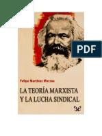 Martinez Marzoa Felipe La Teoria Marxista y la lucha sindical