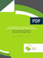 Instrumentos Economicos de Apoio a Implementação do novo código florestal