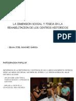 17 y 18 La dimensión social y física en la rehabilitación de los centros históricos y Descubriendo un Centro Histórico_ Sánchez García Diana