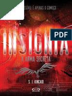 A Arma Secreta - S. J. Kincaid