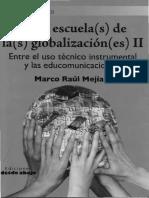 [LIVRO] MEJÍA. La(s) escuela(s) de la(s) globalización(es) II.pdf