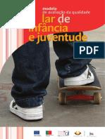 GP_Lar de Infância e Juventude_Modelo de Avaliação Da Qualidade (SSOCIAL)