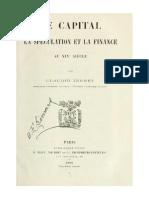 """""""Le Capital, La Spéculation Et La Finance Au XIXe Siècle"""", par Claudio Jannet"""