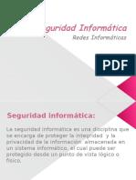Power Point Seguridad y Redes Informaticas.