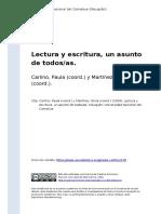 Carlino, Paula (Coord.) y Martinez, S (..) (2009). Lectura y Escritura, Un Asunto de Todosas
