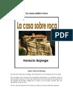 La Casa Sobre Roca - Horacio Bojorge
