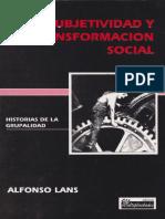 Lans, Alfonso - Subjetividad y Transformacion Social (1.0)