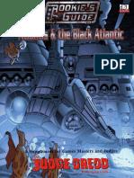Judge Dredd the Rookie's Guide to Atlantis & the Black Atlantic