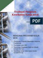Evaluasi Program Kesehatan Kerja 2016.pptx
