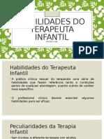Habilidades do Terapeuta Infantil.pptx