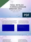 Tugas Tutorial Instalasi Windows 2003_nindy