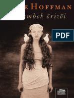 Alice Hoffman - Galambok Örizői