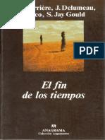 Carriere, Delumeau, Eco, Gould - El Fin de Los Tiempos (1999)