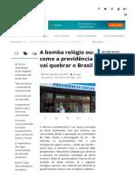 A Bomba Relógio Ou_ Como a Previdência Vai Quebrar o Brasil - Terraço Econômico