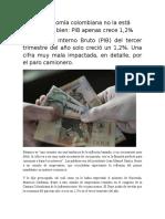 La Economía Colombiana No La Está Pasando Bien PIB Apenas Crece 1,2%