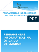 9ºJ Ferramentas Informáticas Na Ótica Do Utilizador - André Maia