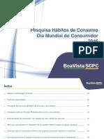 Resultados Pesquisa Dia Mundial Consumidor 2016