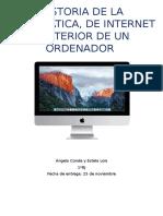 HISTORIA DE LA INFORMÁTICA, DE INTERNET E INTERIOR DE UN ORDENADOR
