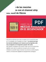 El Sonido de Las Mezclas Analógicas Con El Channel Strip SSL 4000 de Waves