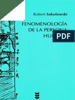 Fenomenología de la Persona Humana- Robert Sokolowski.pdf