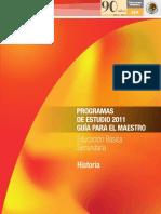 SEPPROGRAMASDEESTUDIO2011.GUIAPARAELMAESTRO.EDUCACIONBASICA.SECUNDARIA.HISTORIA.pdf