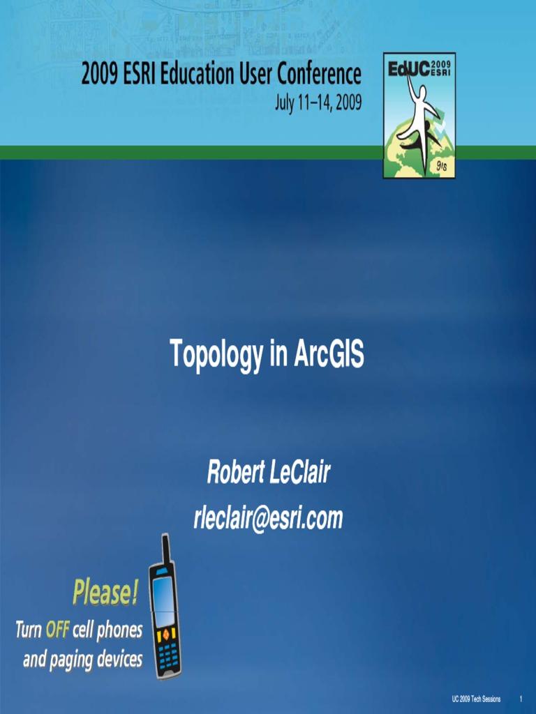 ArcGIS Topology User Conf09 PPT | Esri | Arc Gis