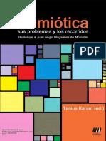 Karam, Tanius (Ed.) (2013) - Semiótica. Sus problemas y los recorridos. Homenaje a Juan Ángel Magariños de Morentín.pdf